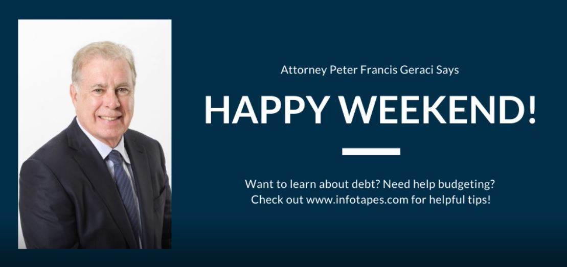 Happy Weekend From Geraci Law!