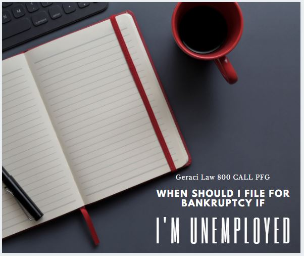 When should you file bankruptcy if you lose yourjob?
