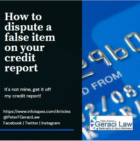 How to Dispute False Item on Your CreditReport